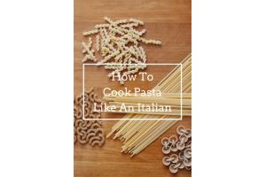 Да готвим паста като италианците